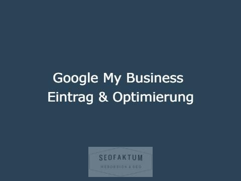 Google My Business Eintrag & Optimierung