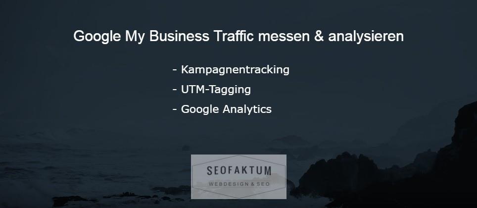 Google My Business Traffic mit UTM & Analytics auswerten